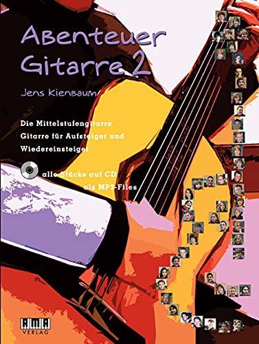9783899221220: Abenteuer Gitarre - Band 2: Die Mittelstufengitarre - Gitarre für Aufsteiger und Wiedereinsteiger