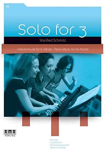 9783899221671: Solo for 3 - Piano Music for Six Hands Vol. 2