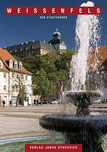 9783899231618: Weißenfels: Der Stadtführer