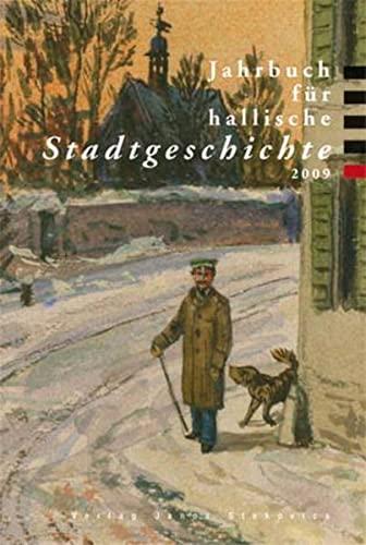 9783899232370: Jahrbuch für hallische Stadtgeschichte 2009