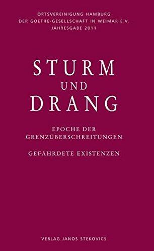 Sturm und Drang - Epoche der Grenzüberschreitungen: Matthias Luserke-Jaqui, Hans-Gerd