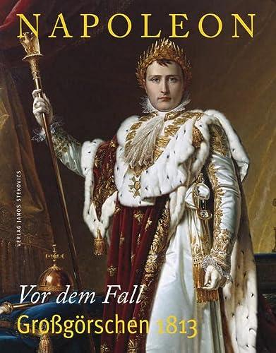 Napoleon: Vor dem Fall - Großgörschen 1813: Ulf Dräger; Gerhard