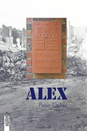9783899270402: Alex. Eine Nachkriegs-Kindheit in Hamburg-Barmbek