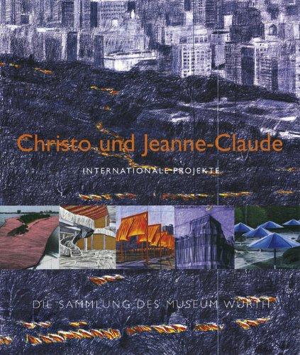 9783899290394: Christo und Jeanne-Claude: Internationale Projekte - Die Sammlung des Museums Würth
