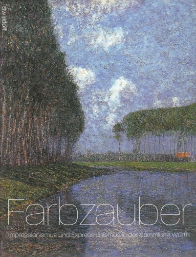 Farbzauber. Impressionismus und Expressionismus in der Sammlung: Weber, C. Sylvia