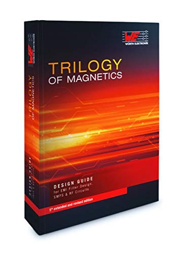 9783899291575: Trilogy of Magnetics: Design Guide for EMI filter design, SMP & RF circuits