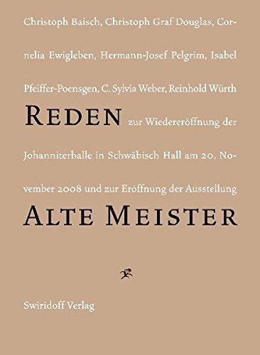 Reden zur Wiedereröffnung der Johanniterhalle in Schwäbisch: Weber, C. Sylvia