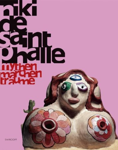 Niki de Saint Phalle: Mythen - Märchen - Träume - Magnaguagno, Guido