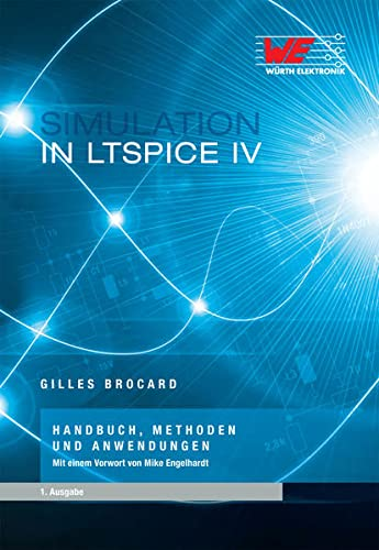 Simulation in LTSpice IV: Gilles Brocard