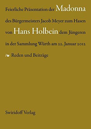 9783899292633: Feierliche Präsentation der Madonna des Bürgermeisters Jacob Meyer zum Hasen von hans Holbein dem Jüngeren