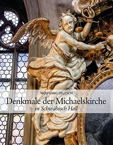 Denkmale in der Michaelskirche in Schwäbisch Hall: Wolfgang Deutsch