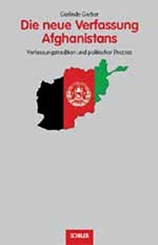 9783899301410: Die neue Verfassung Afghanistans: Verfassungstradition und politischer Prozess
