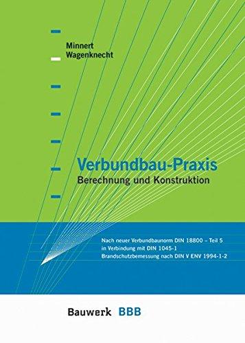 9783899320466: Verbundbau-Praxis: Berechnung und Konstruktion