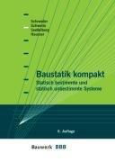 9783899321685: Baustatik kompakt: Statisch bestimmte und statisch unbestimmte Systeme