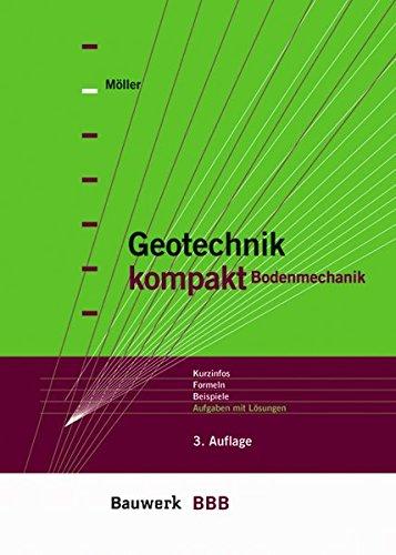 9783899322484: Geotechnik kompakt Bodenmechanik: Kurzinfos, Formeln, Beispiele, Aufgaben mit L�sungen