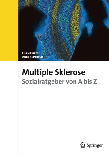 Multiple Sclerose: Sozialratgeber von A bis Z - Ellen Curtze; Anke Reinhold