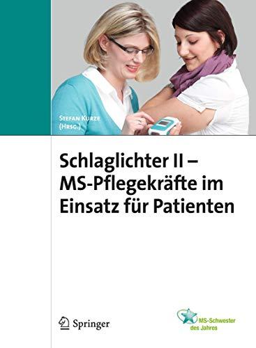 9783899352719: Schlaglichter II - MS Pflegekräfte im Einsatz für Patienten