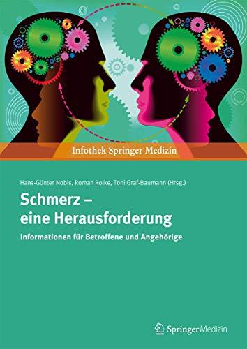 Schmerz - eine Herausforderung: Informationen für Betroffene: Nobis, Hans-Günter, Roman