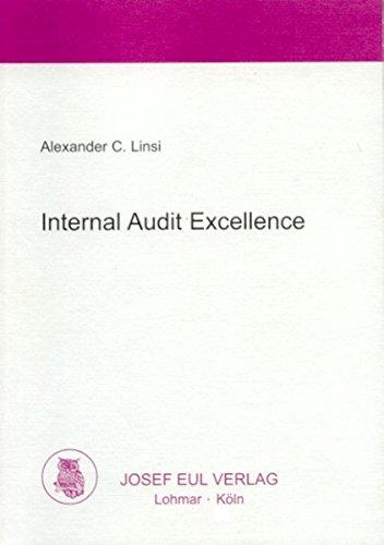 9783899360615: Internal Audit Excellence: Interne Revision in der Schweiz unter besonderer Berücksichtigung des Faktors Qualität und des EFQM-Modells (Livre en allemand)