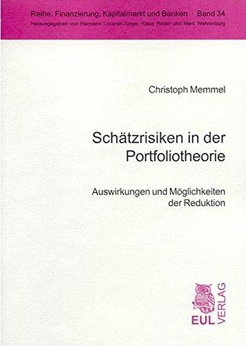 Schätzrisiken in der Portfoliotheorie: Christoph Memmel
