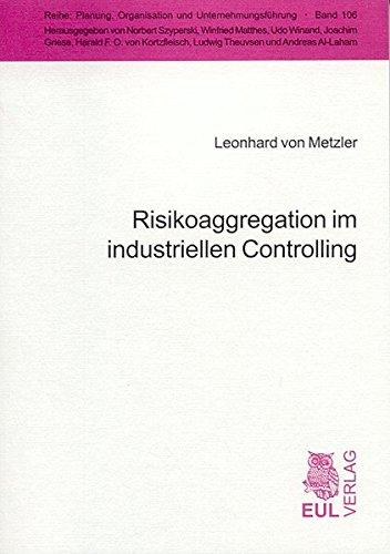 Risikoaggregation im industriellen Controlling (Paperback): Leonhard von Metzler