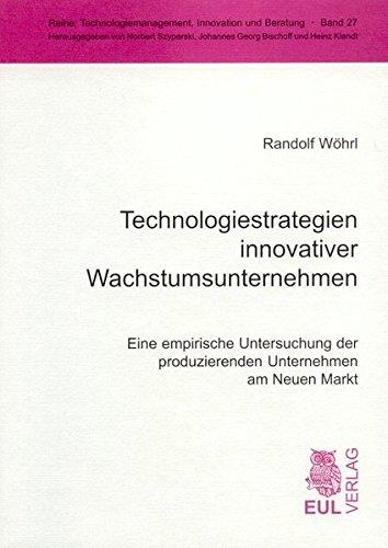 9783899363470: Technologiestrategien innovativer Wachstumsunternehmen