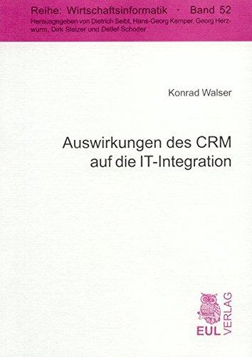 9783899364743: Auswirkungen des CRM auf die IT-Integration (Livre en allemand)