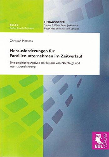 Herausforderungen für Familienunternehmen im Zeitverlauf: Christian Mertens