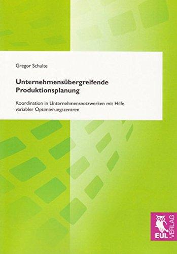 9783899368499: Unternehmensübergreifende Produktionsplanung