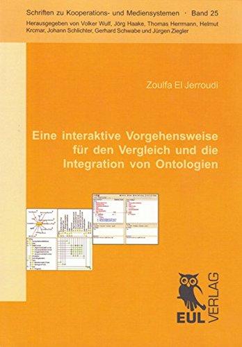 Eine interaktive Vorgehensweise für den Vergleich und die Integration von Ontologien: Zoulfa ...