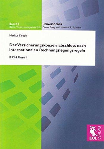 Der Versicherungskonzernabschluss nach internationalen Rechnungslegungsregeln: IFRS 4: Kreeb, Markus