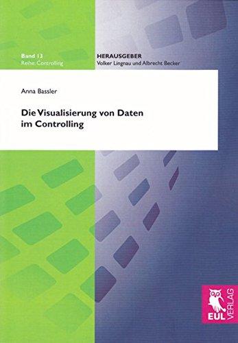 Die Visualisierung von Daten im Controlling: Anna Bassler