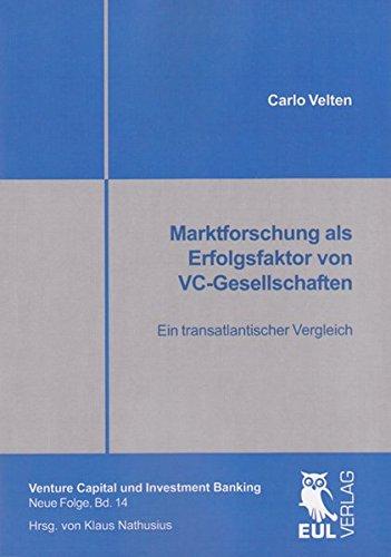 Marktforschung als Erfolgsfaktor von VC-Gesellschaften: Carlo Velten