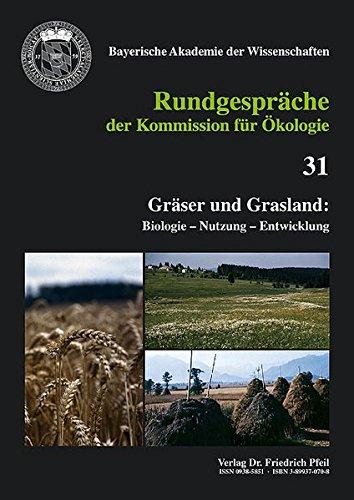9783899370706: Gräser und Grasland: Biologie - Nutzung - Entwicklung: Biologie - Nutzung - Entwicklung