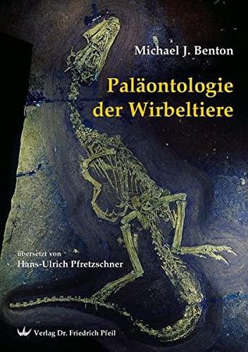 Paläontologie der Wirbeltiere: Michael J. Benton