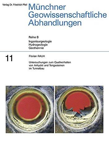 9783899371055: Untersuchungen zum Quellverhalten von Anhydrit und Tongesteinen im Tunnelbau: Reihe B  / Ingeneugeologie / Hydrogeologie / Geothermie