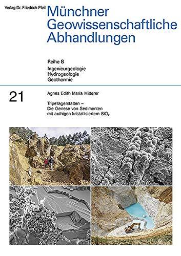 Tripellagerstätten - Die Genese von Sedimenten mit authigen kristallisiertem SiO2: Agnes Edith...