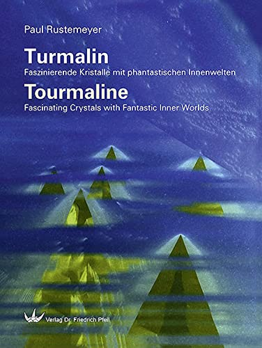 Turmalin / Tourmaline: Paul Rustemeyer