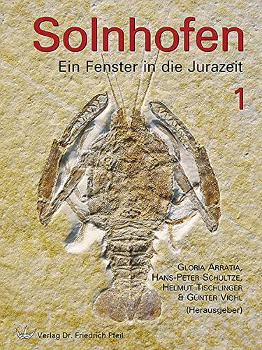 Solnhofen - Ein Fenster in die Jurazeit 1+2 - Gesamtausgabe: Gloria Arratia
