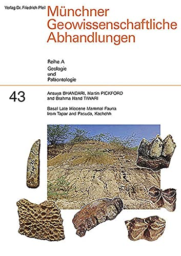 9783899371994: Basal Late Miocene Mammal Fauna from Tapar and Pasuda, Kachchh