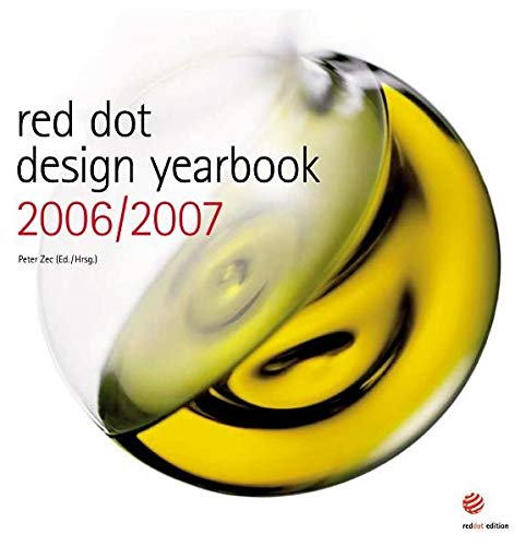 Red Dot Design Yearbook 2006/2007: Zec, Peter