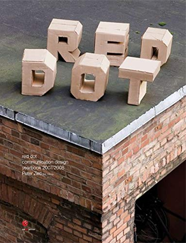 9783899390896: Red Dot Communication Design Yearbook 2007/2008 (International Yearbook Communication Design)