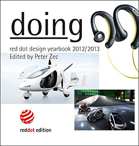 9783899391343: Doing: Red Dot Design Yearbook 2012/2013