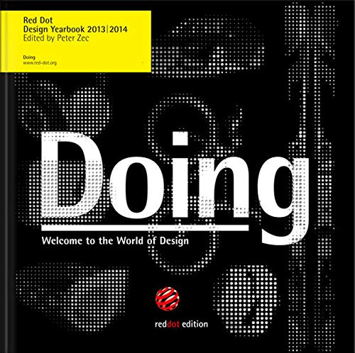 9783899391466: Doing (Red Dot Design Yearbook 2013/2014)