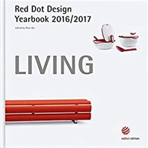 Living 2016/2017: Red Dot Design Yearbook: Zec, Peter