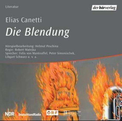 Die Blendung. 3 CDs.: Canetti, Elias, Matejka,