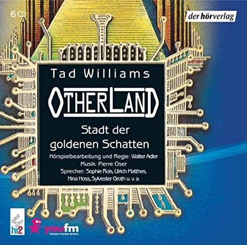 Otherland 1 - Die Stadt der goldenen Schatten. 6 CDs (3899401166) by Tad Williams
