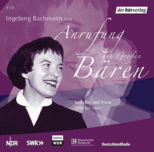 Anrufung des großen Bären. 4 CDs: Gedichte und Prosa 1956-1961 - Bachmann, Ingeborg