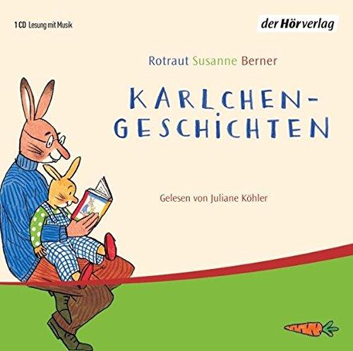 Karlchen-Geschichten: Ein Vorlese-Bilder-Buch - Berner, Rotraut Susanne