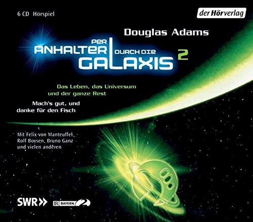 9783899405446: Per Anhalter durch die Galaxis 2. 6 CDs: Das Leben, das Universum und der ganze Rest